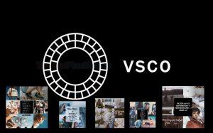 App VSCO app chỉnh ảnh thần thánh